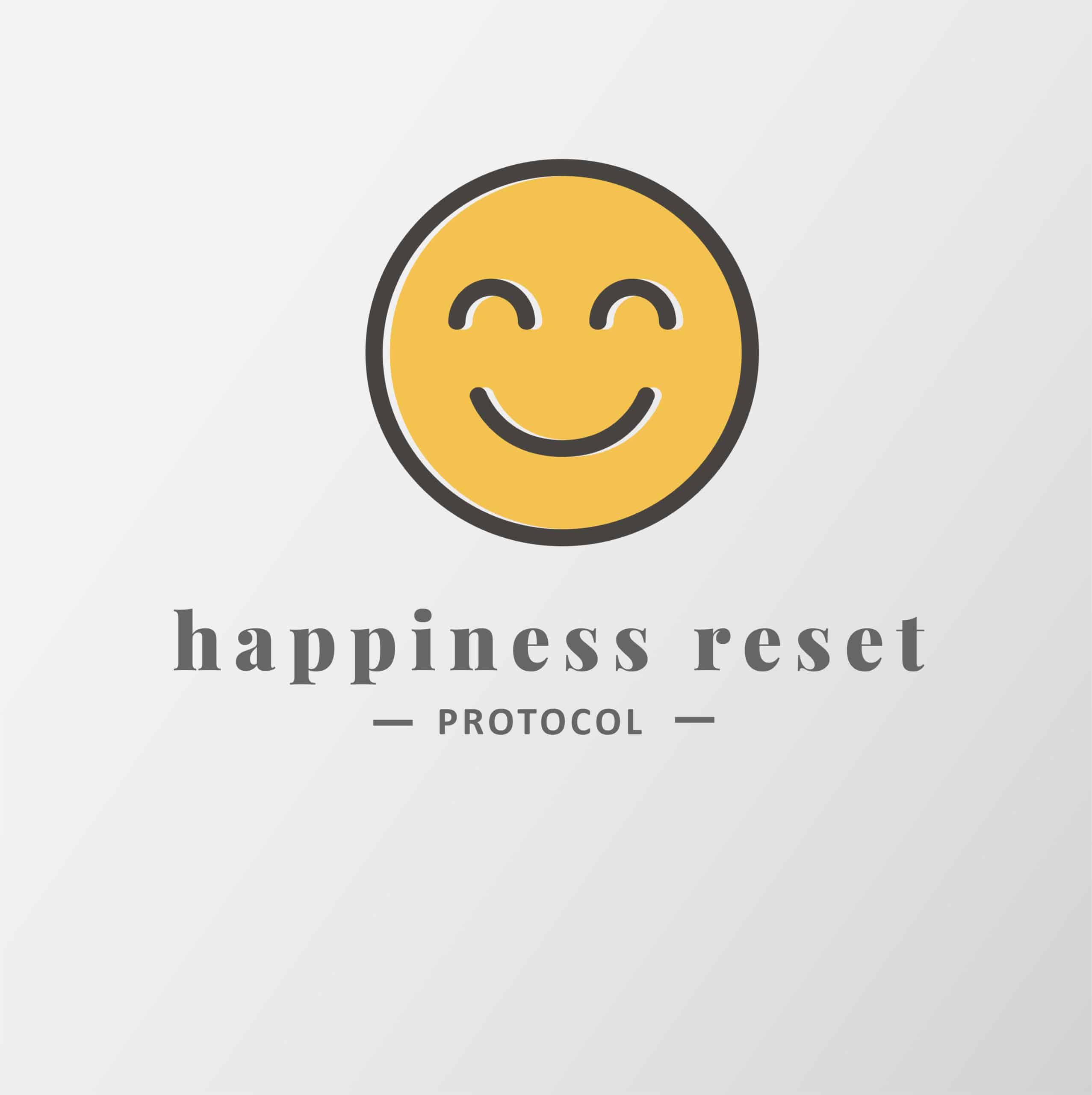 Happiness Reset Protocol