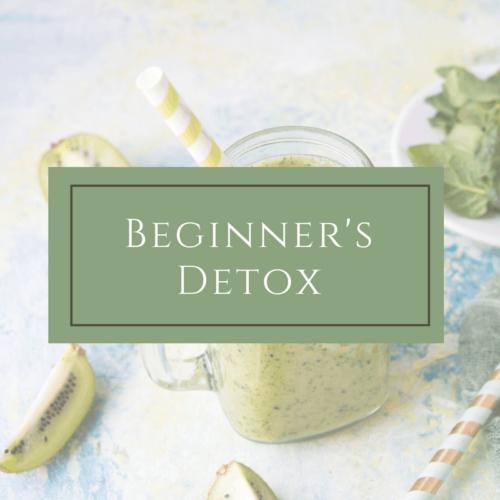 Beginner's Detox