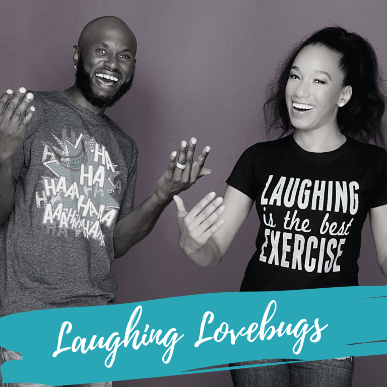 Could Laughter Be The Best Medicine? – With Laughing Lovebugs
